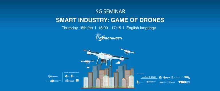 5G Seminar smart industry 'Game of Drones'